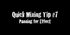Quick Mixing Tip #7